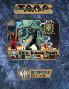 Digital Demons: Prelude for Torg Eternity